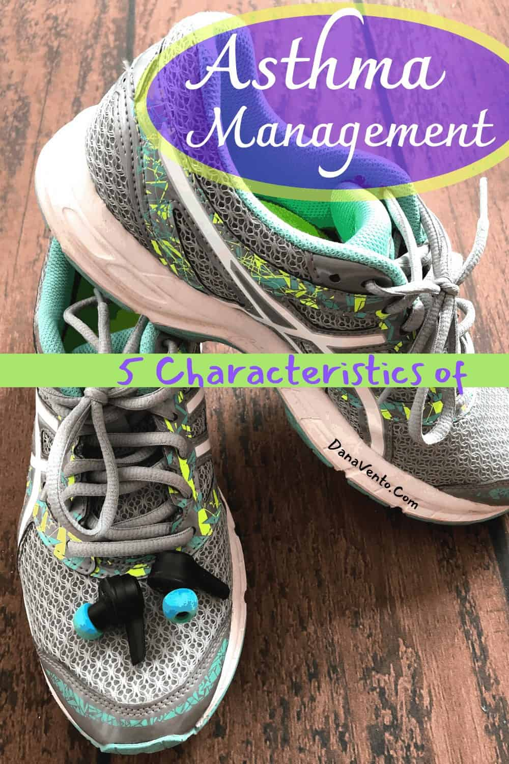 5 Characteristics of Asthma Management. Breathe Well Live Well.
