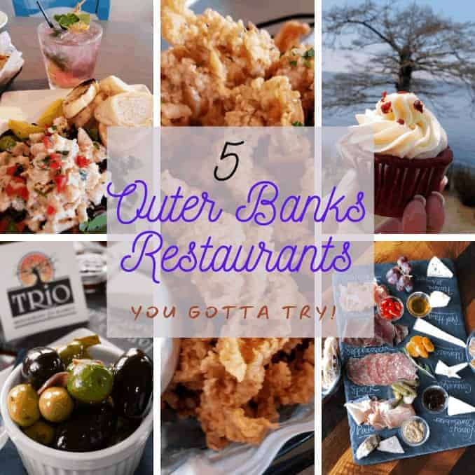 5 Outer Banks Restaurants You Gotta Try While You Are There!
