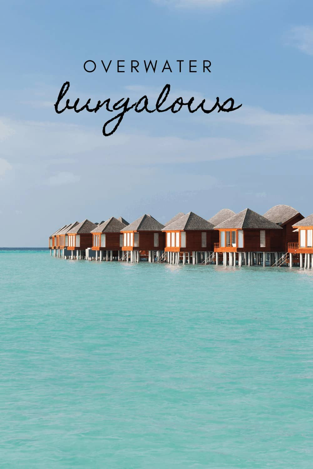 bungalows overwater many of them