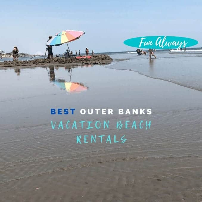 Best Outer Banks Beach Rentals That Let You Bask in Vacation Mode From Start To Finish