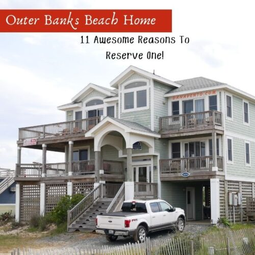 11 Awesome Reasons to Rent an Outer Banks Beach Home