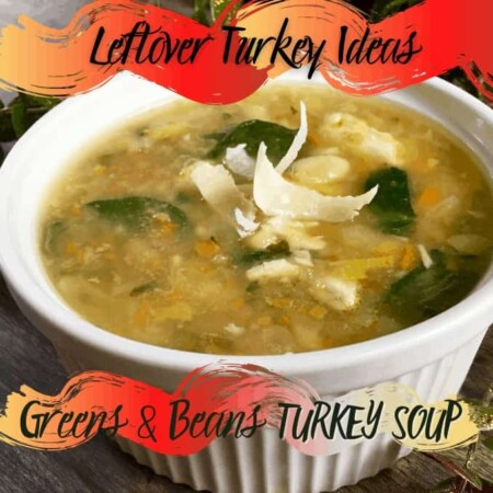 Greens and Beans Turkey Soup. The Simple Soup When You Have Too Much Leftover Meat!