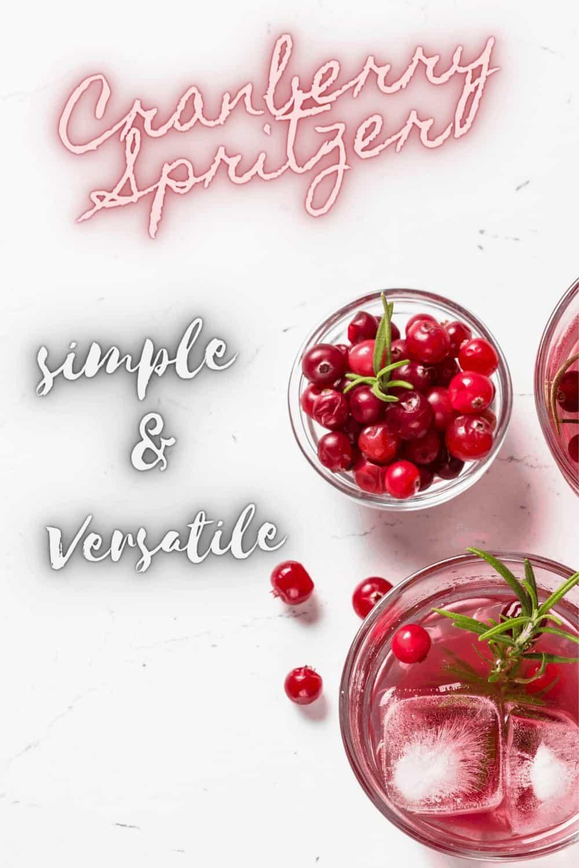 Cranberry Spritzer Cocktail or Mocktail