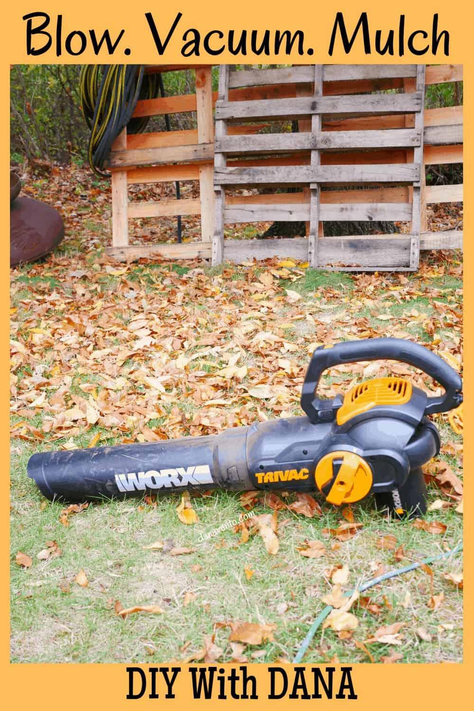 Blow. Vacuum. Mulcher Tool