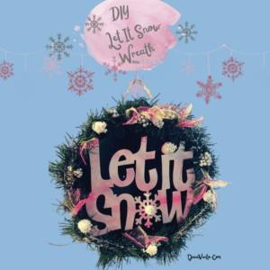 DIY Let It Snow Wreath For Under $5