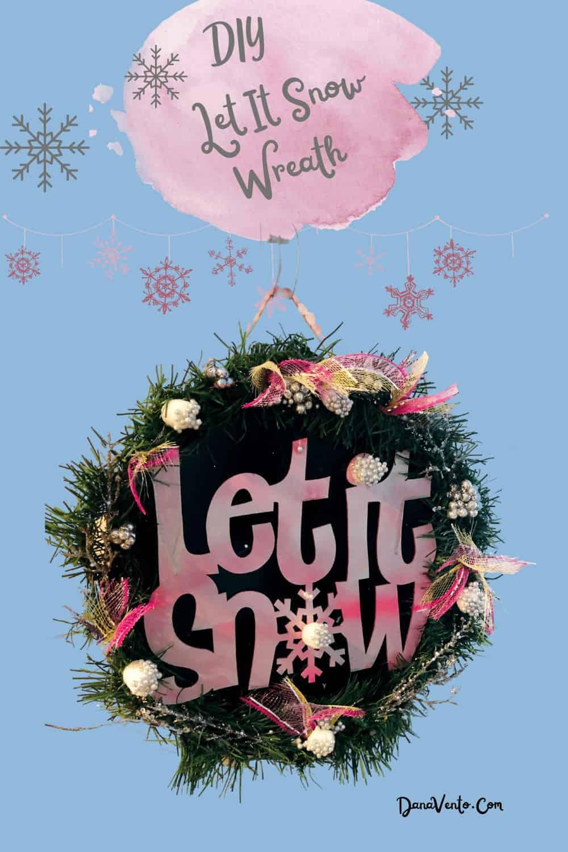 DIY Let It Snow Wreath