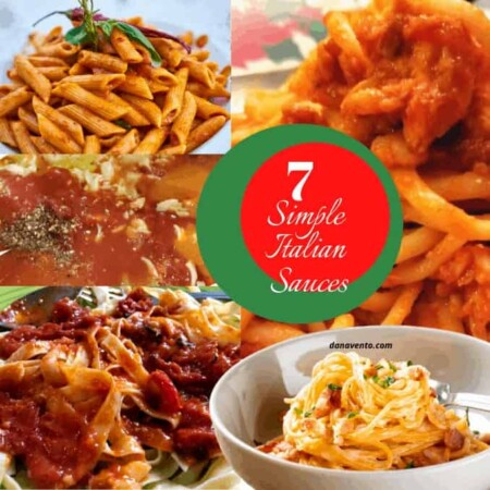 7 Simple Italian Sauces To Top Off Your Pasta, Meat or Seafood Dishes.