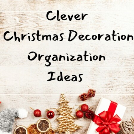 Clever Christmas Decoration Organization Ideas as You Pack Up The Holidays