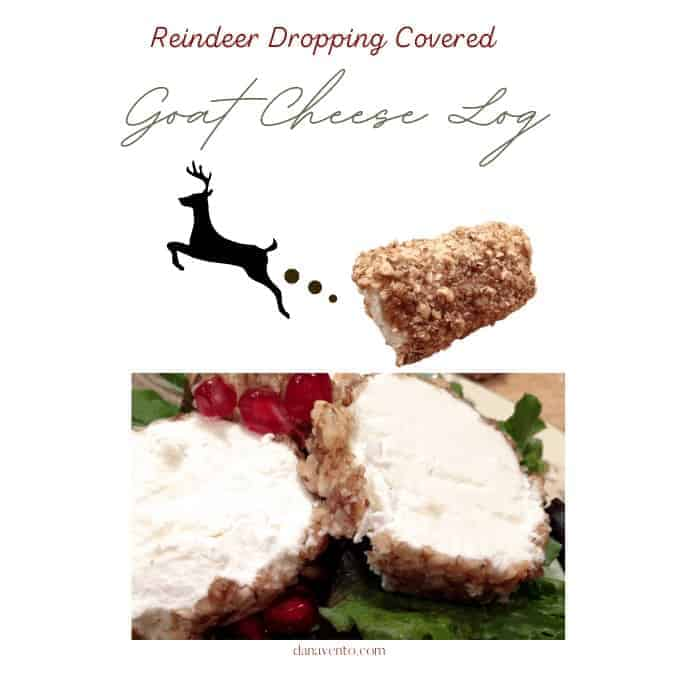 Reindeer Dropping Goat Cheese Log