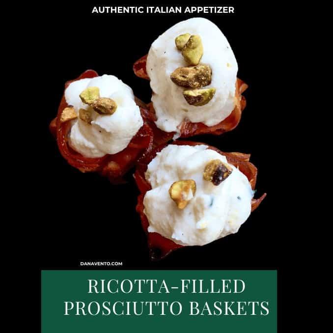 Delicious Italian Ricotta-Filled Prosciutto Baskets