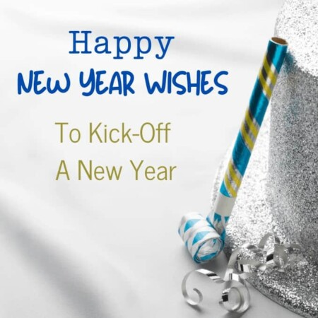 Happy New Year Wishes To Kick Off A Happy New Year