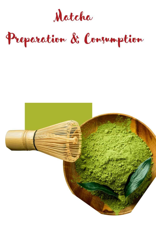 Matcha Preparation and Consumption