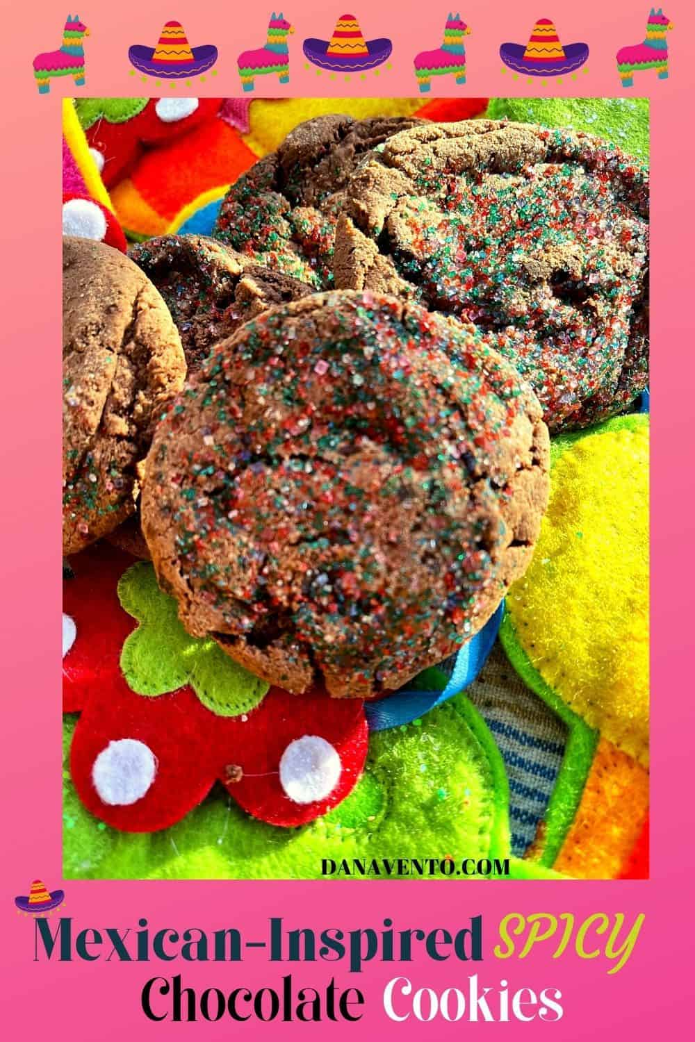 Mexican-Inspired Spicy Chocolate Cookies up close with fiesta background