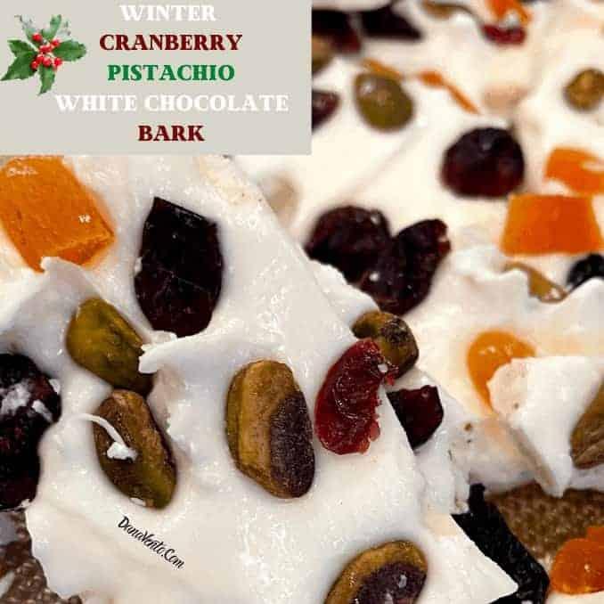 Fabulous 5-Minute Winter Cranberry Pistachio White Chocolate Bark