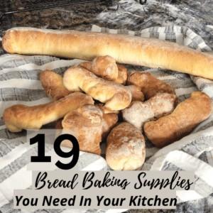 19 Bread Baking Supplies for Delicious Bread