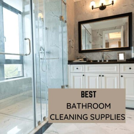 Best Bathroom Cleaning Supplies You'll Want To Have In Your Cleaning Arsenal