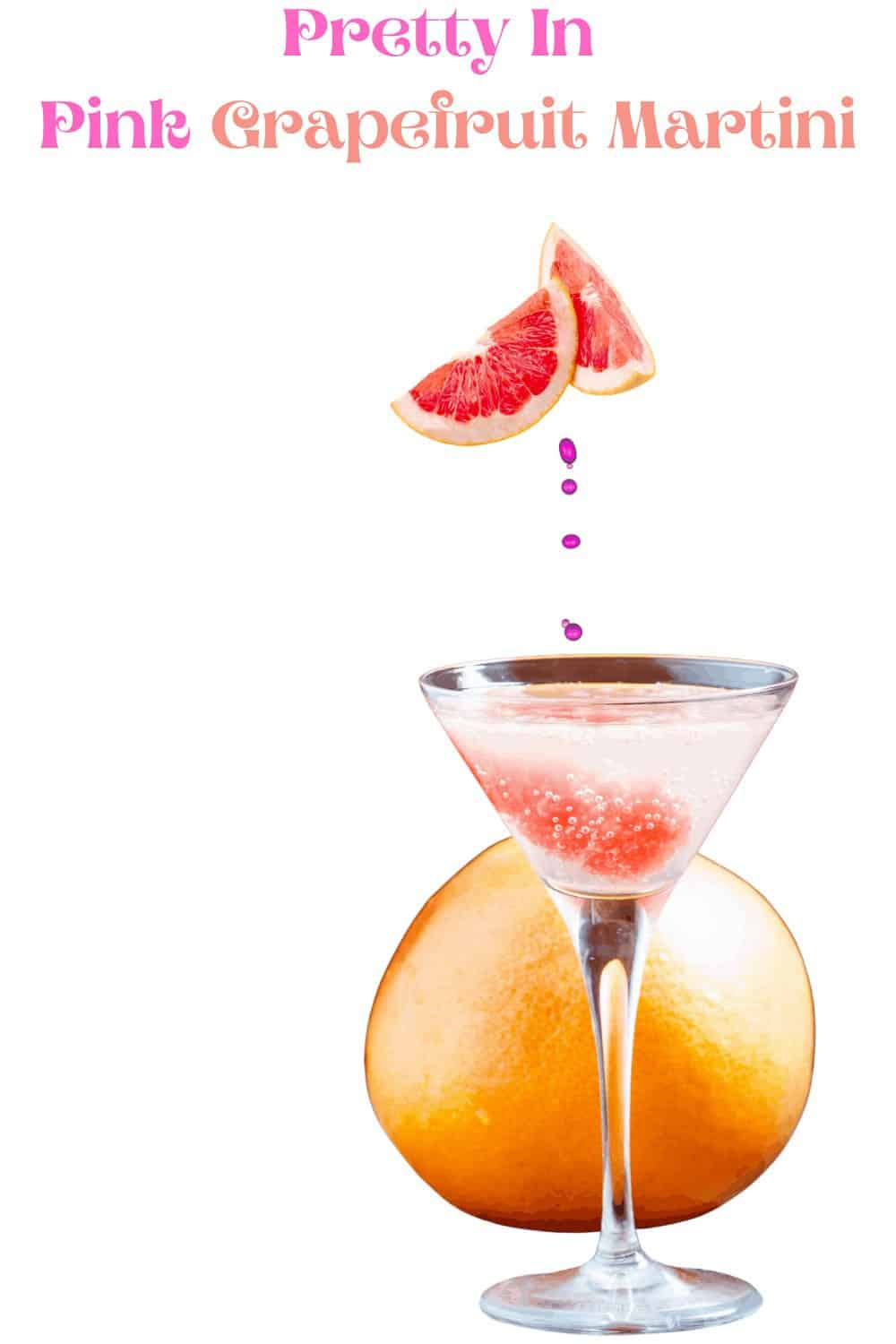 A Light and Refreshing Perfectly Pretty in Pink Grapefruit Martini