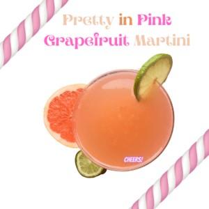 Pretty in Pink Grapefruit Martini, Light & Refreshing