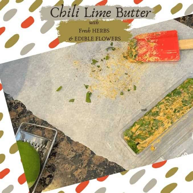 Chili Lime Butter With Fresh Herbs