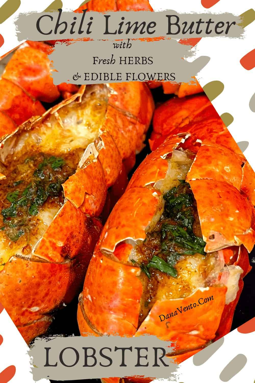 Chili Lime Herb Butter On Lobster tails