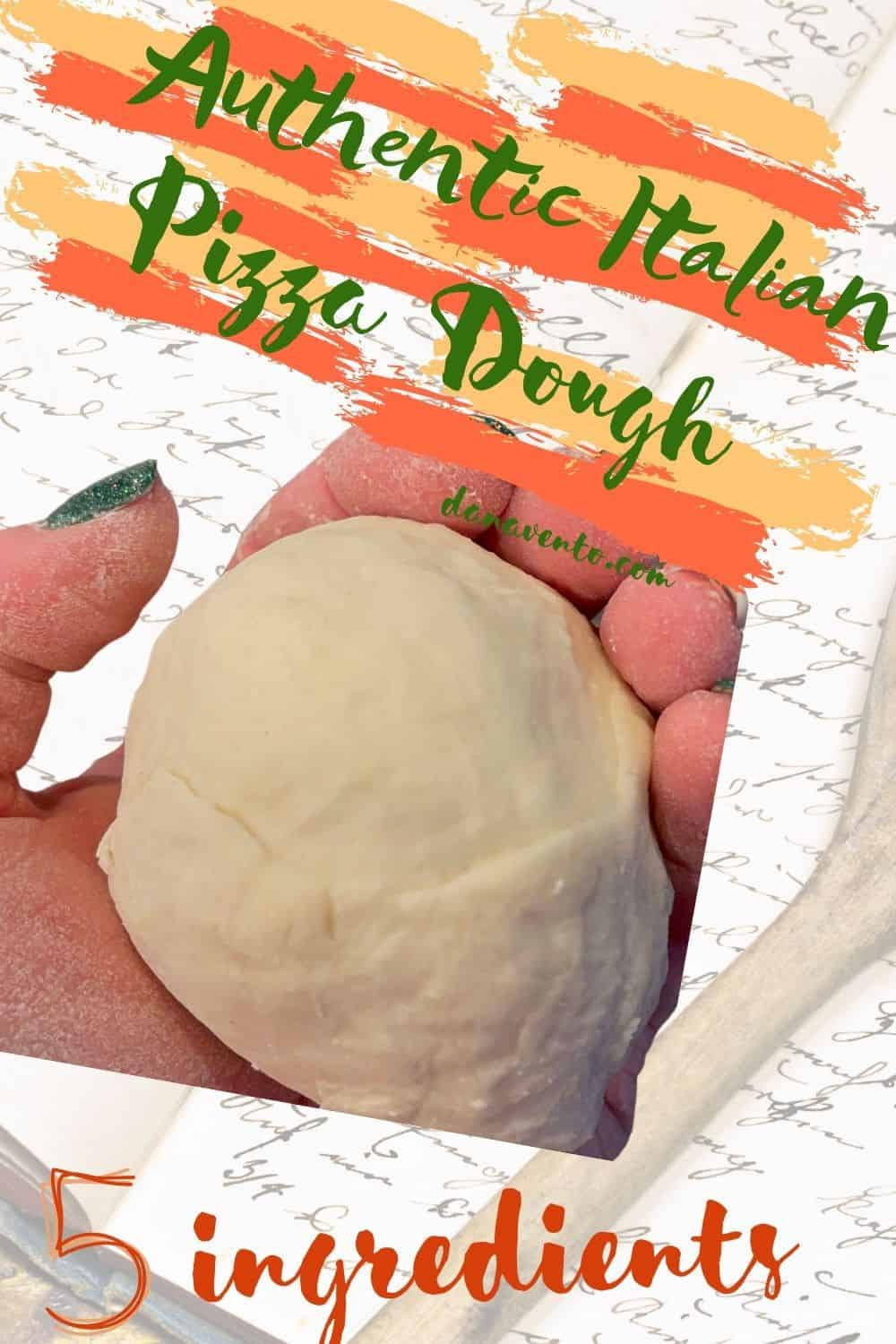 Dough in my hand authentic Italian Pizza Dough 5 ingredients cookbook behind