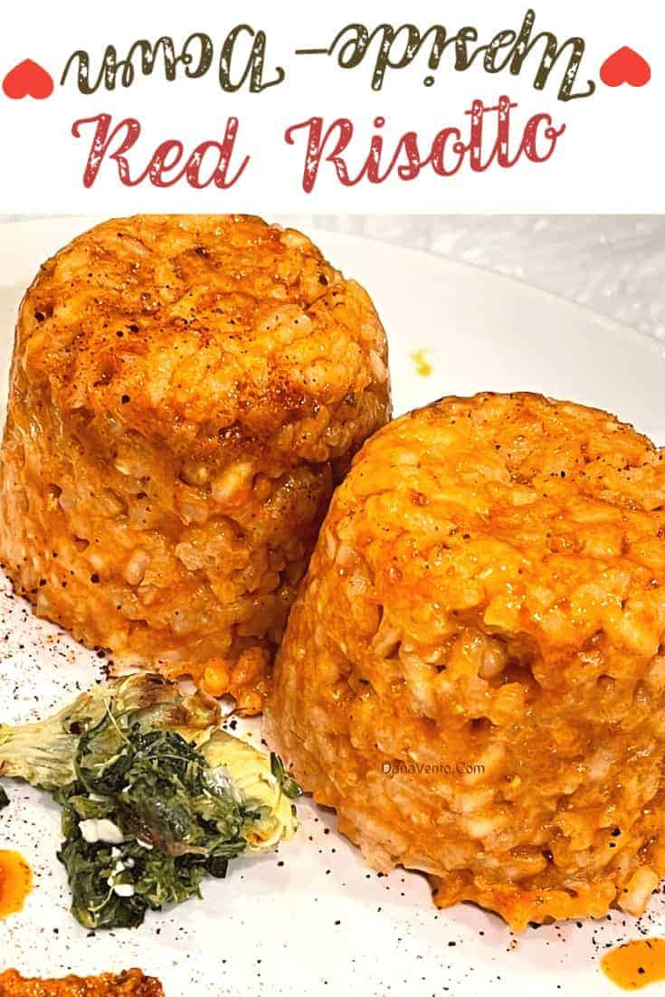 Upside Down Red Risotto pair