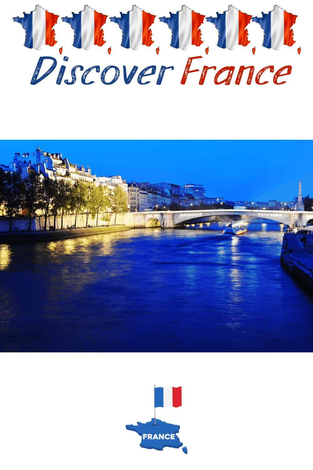 Discover France River