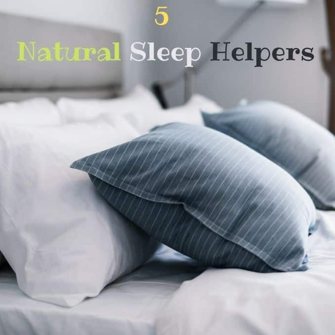 5 Natural Sleep Helpers Make Your Slumber Awesome!