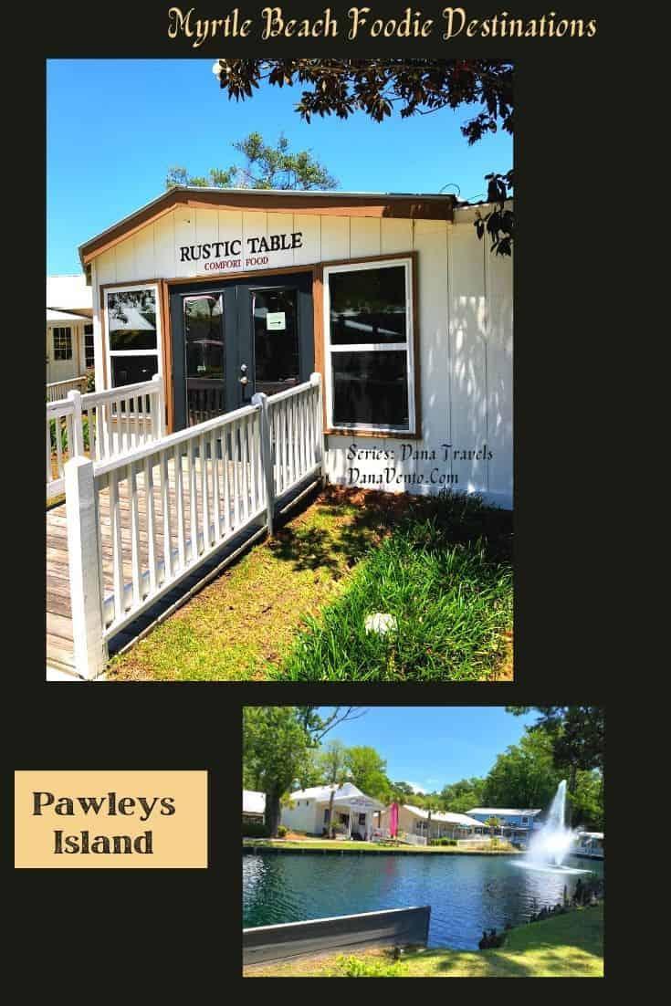 Pawleys Island Myrtle Beach Foodie Destinations