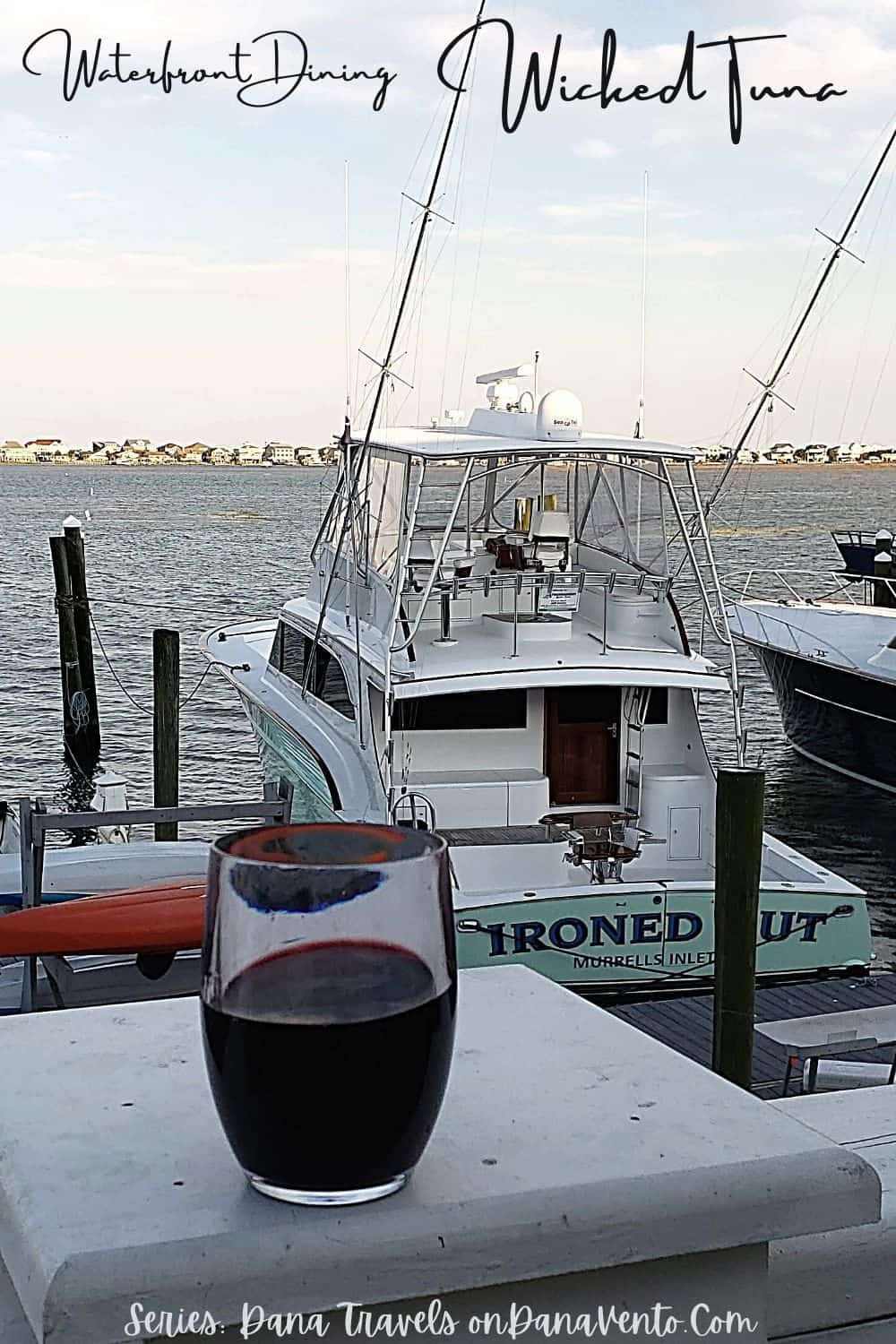 Waterfront dining Wicked Tuna with wine on pier