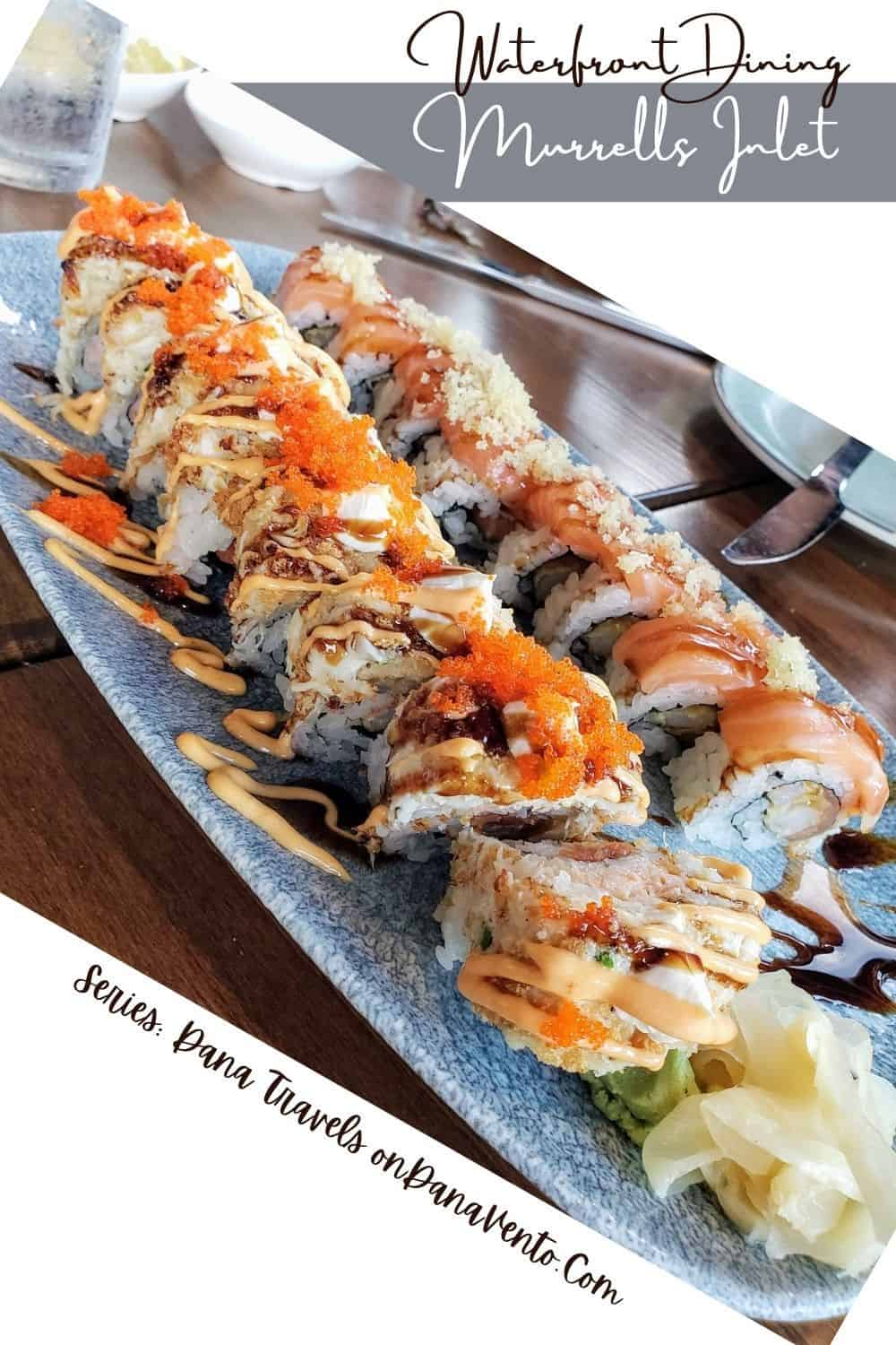 Wicked Tuna Murrells Inlet sushi roll: Murrells Inlet Waterfront Dining
