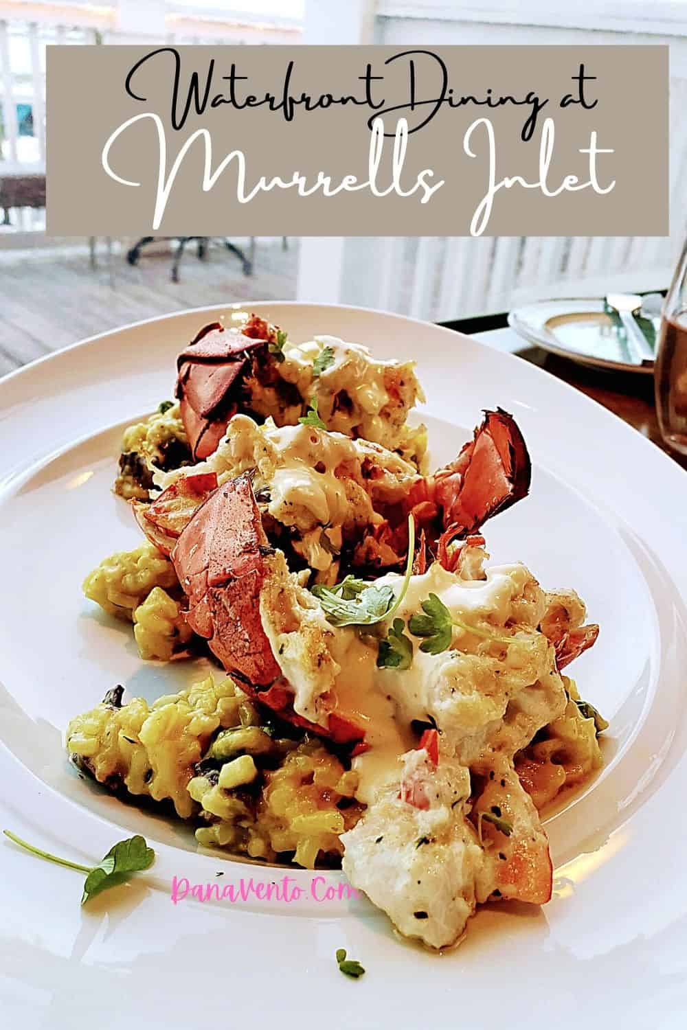 waterfront dining at Murrells Inlet Lobster