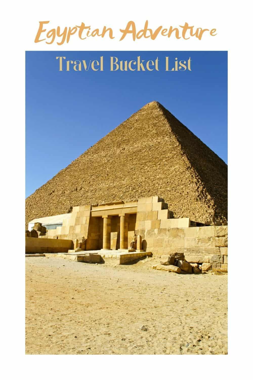 Egyptian Adventure Travel Bucket List Temple of Khufu