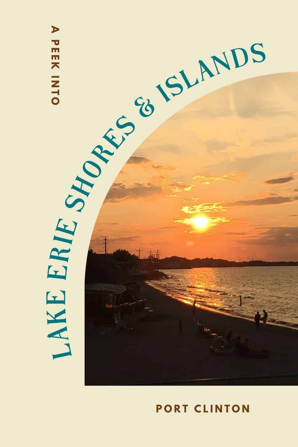 Lake Erie Shores and Island adventures sunset Port Clinton