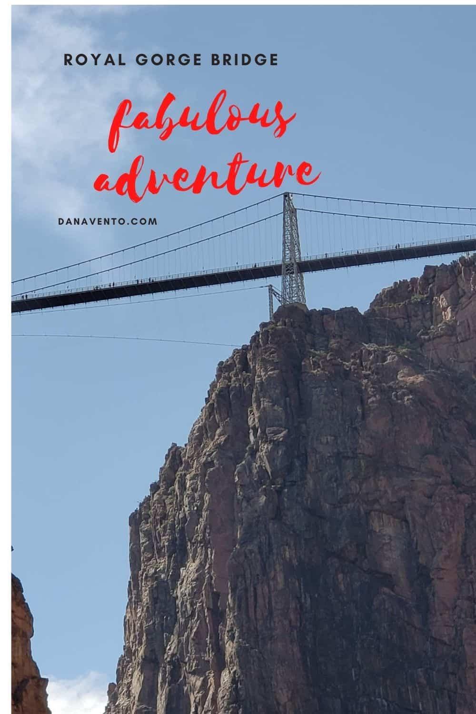 Unofficial Colorado Springs Travel Guide Royal Gordge Bridge Above