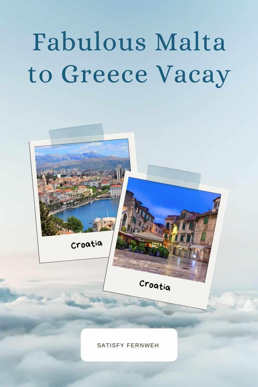 Croatia Ultimate Malta to Greece Journey