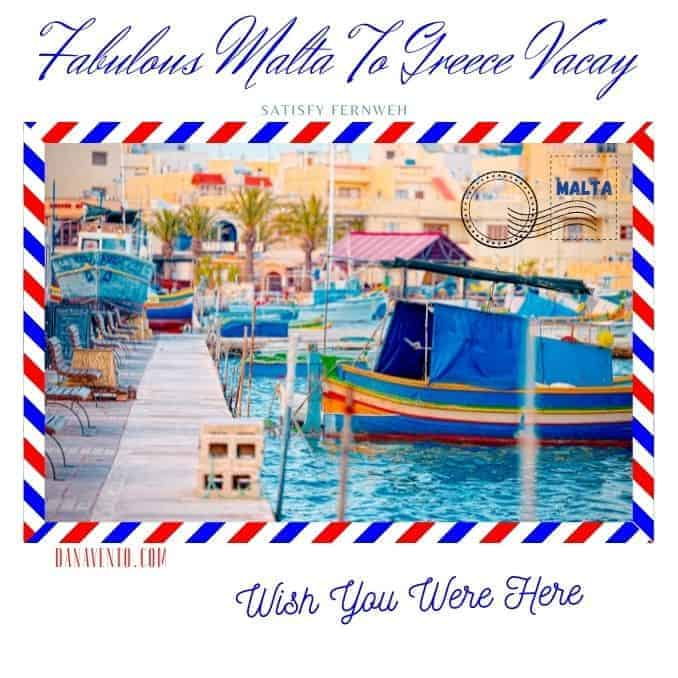 Ultimate Malta to Greece Journey Satisfy Fernweh in 21 days