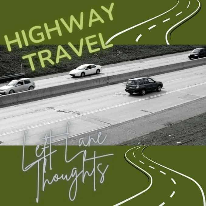 Highway Travel Lane Courtesy when driving