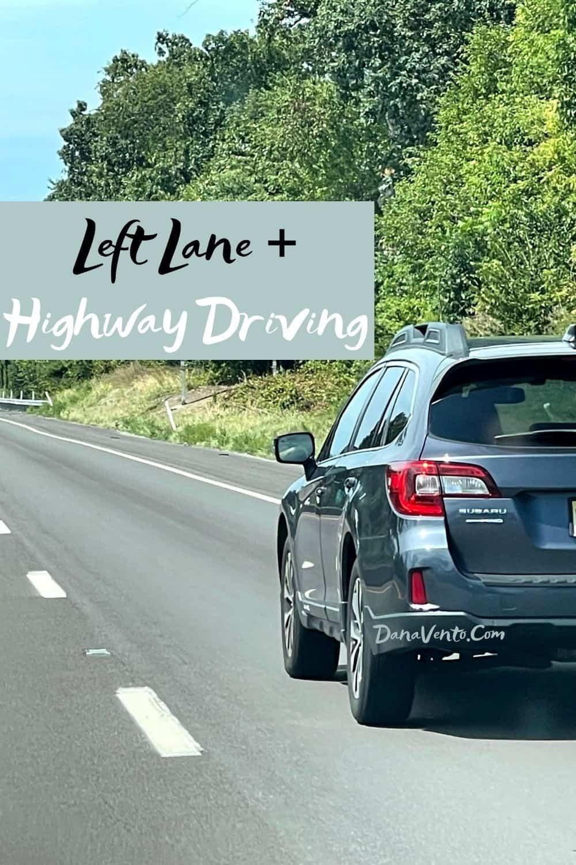 Left Lane Highway Driving Lane Courtesy