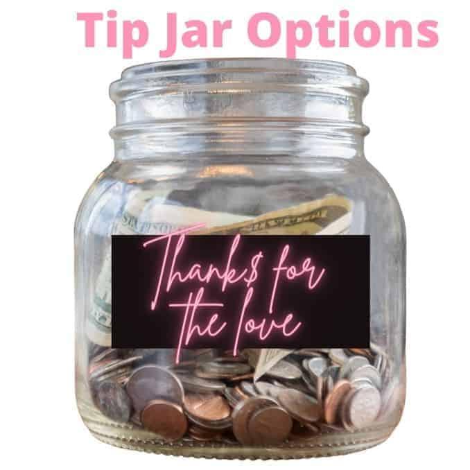 Tip jar ideas for tip attention