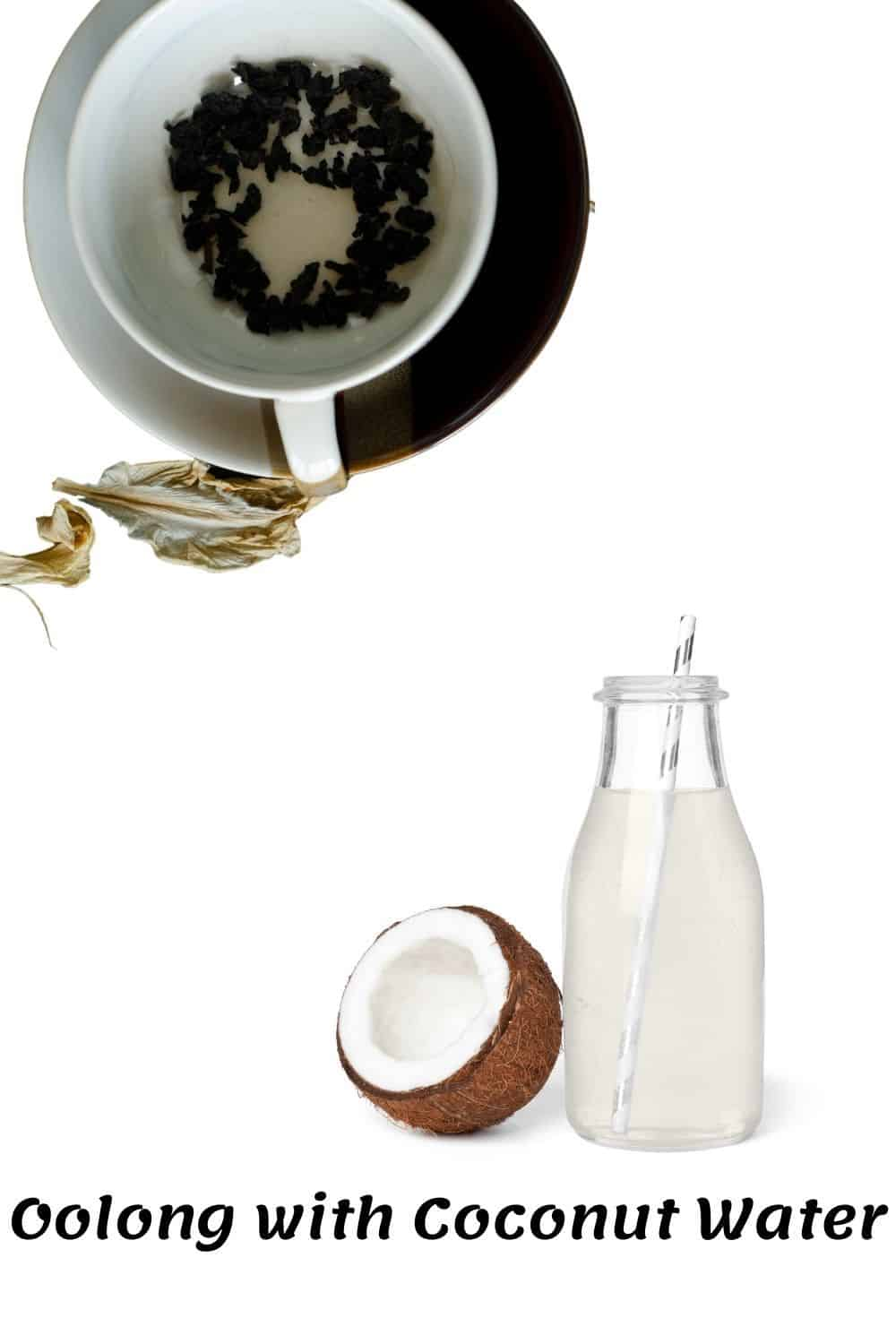 Oolong tea with Coconut water what to flavor your oolong tea with
