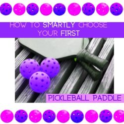 Smartly choose your 1st pickleball paddle paddles on ground